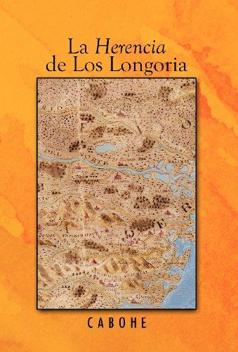 La Herencia de Los Longoria 9781426969898