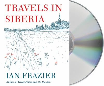 Travels in Siberia 9781427210531