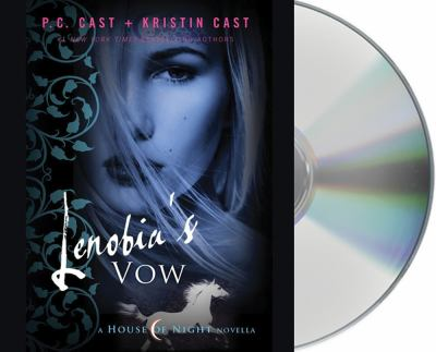 Lenobia's Vow: A House of Night Novella 9781427215048