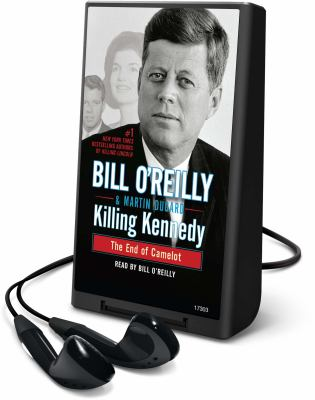 Killing Kennedy: The End of Camelot 9781427231147