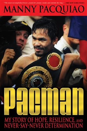 Pacman: My Story of Hope, Resilience, and Never-Say-Never Determination 9781427647689