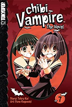Chibi Vampire: The Novel, Volume 7 9781427801982