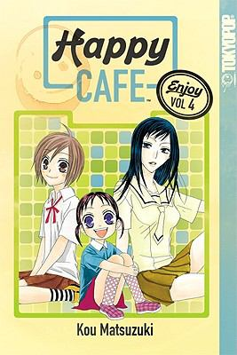 Happy Cafe, Volume 4 9781427817334