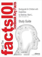 Outlines & Highlights for Children with Disabilities by Mark L. Batshaw