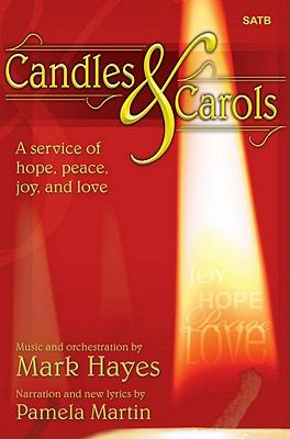 Candles and Carols: A Service of Hope, Peace, Joy, and Love 9781429102087
