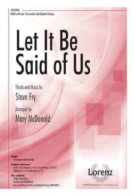 Let It Be Said of Us: SATB with Opt. Percussion and Digital Strings 9781429124225