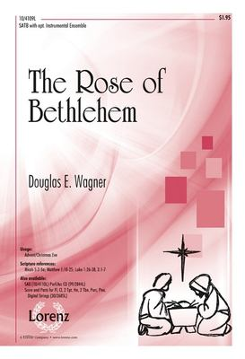 The Rose of Bethlehem: SATB with Opt. Instrumental Ensemble 9781429124768