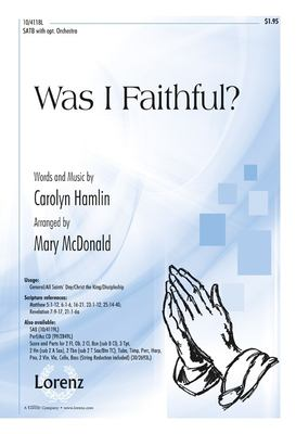 Was I Faithful?: SATB with Opt. Orchestra 9781429124874