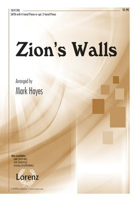 Zion's Walls: SATB with 4-Hand Piano or Opt. 2-Hand Piano 9781429125468