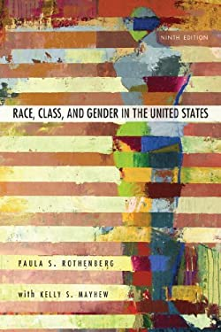 Race, Class, and Gender in the United States: An Integrated Study 9781429242172