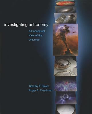Investigating Astronomy: A Conceptual View of the Universe 9781429296779