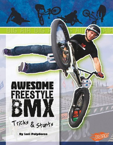 Awesome Freestyle BMX Tricks & Stunts 9781429654111