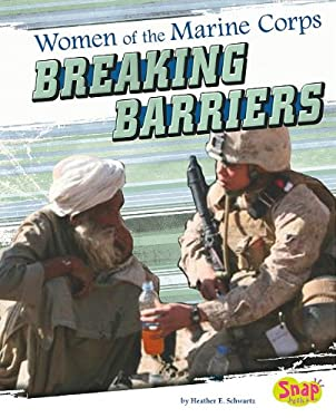 Women of the U.S. Marine Corps: Breaking Barriers 9781429654500