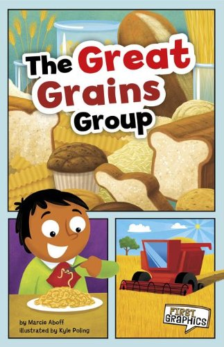 The Great Grains Group 9781429660884