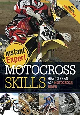 Motocross: How to Be an Awesome Motocross Rider 9781429668866