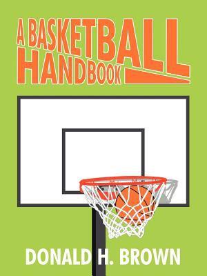 A Basketball Handbook