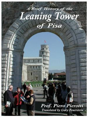 A Brief History of the Leaning Tower of Pisa 9781427605115
