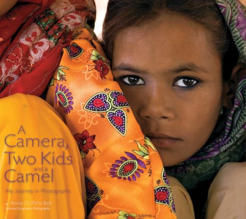A Camera, Two Kids, and a Camel: My Journey in Photographs 9781426202452