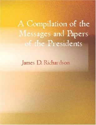 A Compilation of the Messages and Papers of the Presidents - Thomas Jefferson 9781426445224