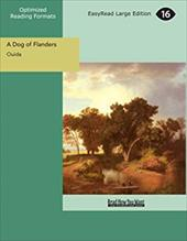 A Dog of Flanders [Easyread Large Edition] 6381189