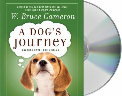 A Dog's Journey: Another Novel for Humans 9781427222893