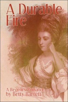 A Durable Fire: A Regency Romance 9781424151257
