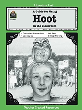 A Guide for Using Hoot in the Classroom 9781420625875