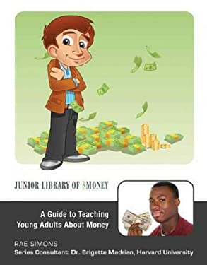 A Guide to Teaching Young Adults about Money 9781422217658