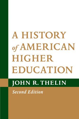 A History of American Higher Education 9781421402673