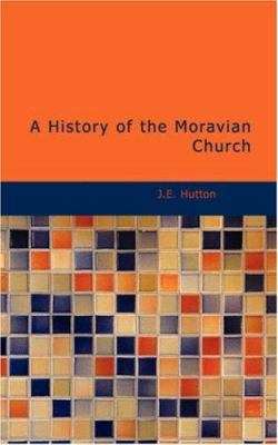 A History of the Moravian Church 9781426400971