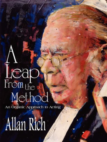 A Leap from the Method: An Organic Approach to Acting 9781420822236