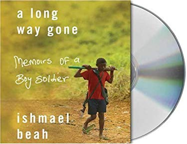 A Long Way Gone: Memoirs of a Boy Soldier 9781427202307