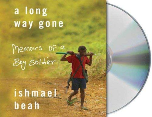 A Long Way Gone: Memoirs of a Boy Soldier 9781427206466