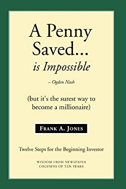 A Penny Saved... Is Impossible 9781425723675