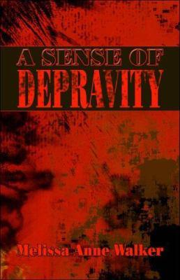 A Sense of Depravity 9781424109289