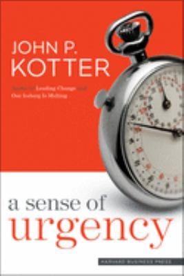 A Sense of Urgency 9781422179710
