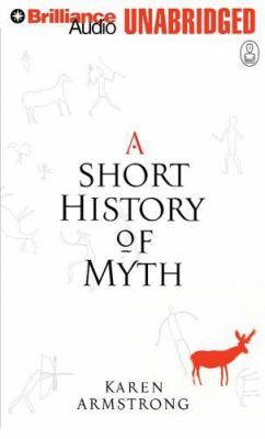 A Short History of Myth 9781423307679