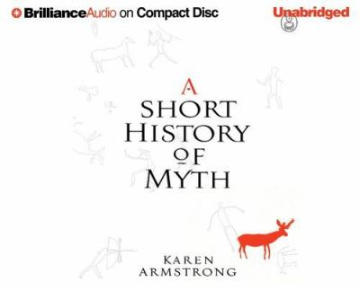 A Short History of Myth 9781423307693