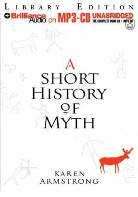 A Short History of Myth 9781423307723