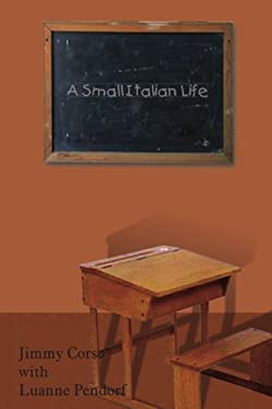 A Small Italian Life 9781420835595