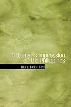 A Woman's Impression of the Philippines 9781426470240