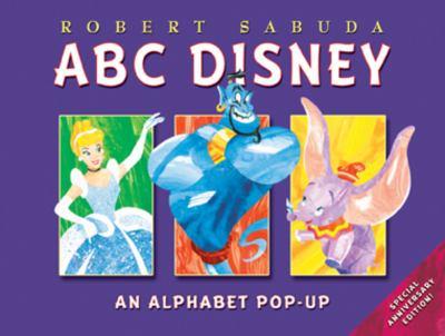 ABC Disney (Anniversary Edition) 9781423109303