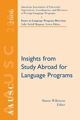 Aausc 2006: Insights for Study Abroad Language Programs 9781428205116