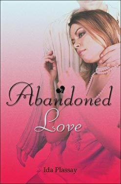 Abandoned Love 9781424106066