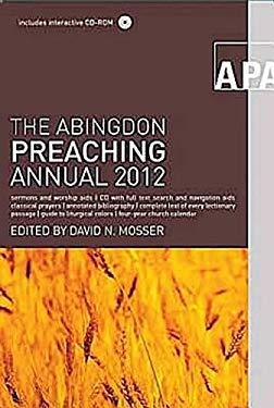 The Abingdon Preaching Annual 2012 9781426710186
