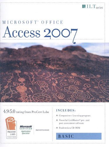 Access 2007: Basic Student Manual [With 2 CDROMs] 9781423918035