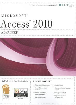Microsoft Access 2010, Advanced [With CDROM] 9781426021510