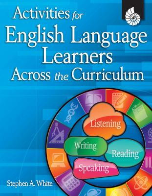 Activities for English Language Learners Across the Curriculum [With CDROM] 9781425802035