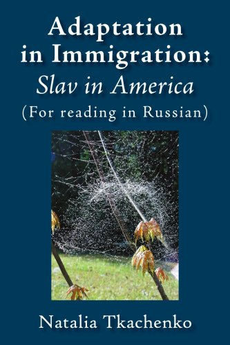 Adaptation in Immigration: Slav in America: (For Reading in Russian) 9781425903879