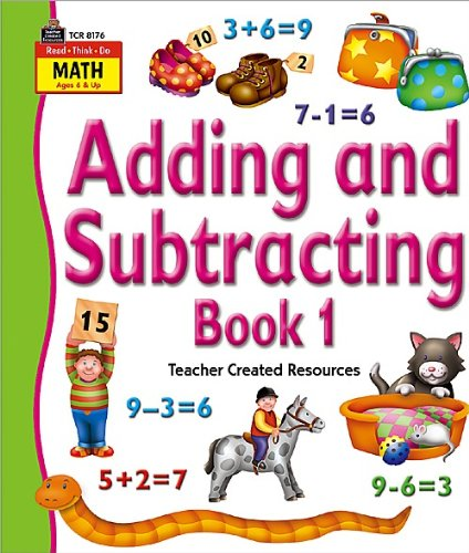 Adding and Subtracting, Book 1 9781420681765